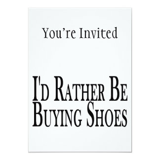 Rather Be Buying Shoes 5x7 Paper Invitation Card