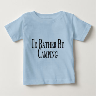 Rather Be Camping Baby T-Shirt