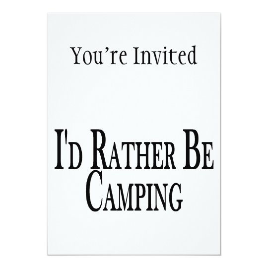 Rather Be Camping Card