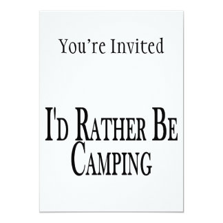 Rather Be Camping 5x7 Paper Invitation Card