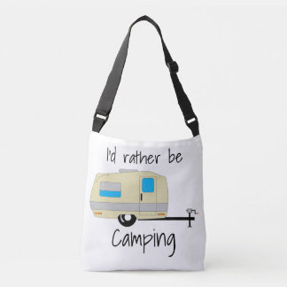 Rather Be Camping Retirement Full Time Adventures Crossbody Bag