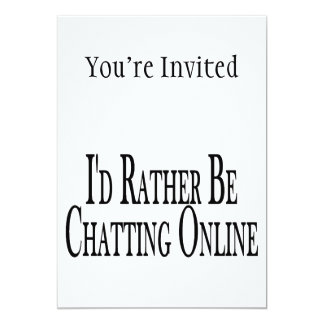 Rather Be Chatting Online Card