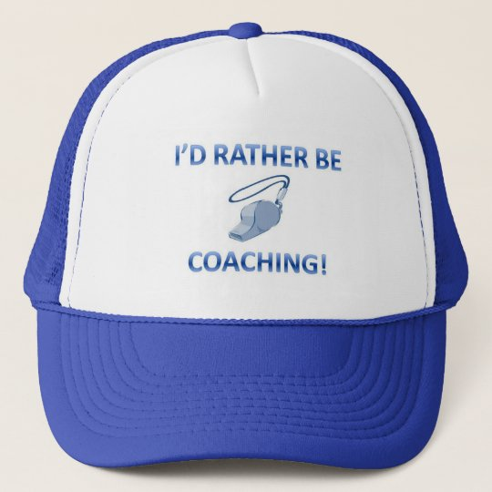 Rather be coaching trucker hat