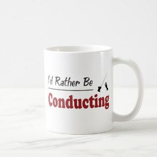Rather Be Conducting Coffee Mugs