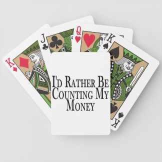 Rather Be Counting My Money Bicycle Playing Cards