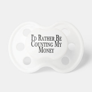 Rather Be Counting My Money BooginHead Pacifier