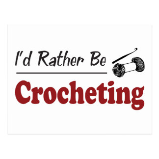 Rather Be Crocheting Postcard