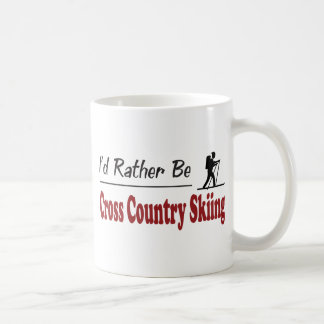 Rather Be Cross Country Skiing Coffee Mugs