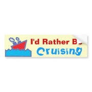 Rather be Cruising 02 bumpersticker