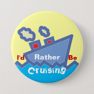 Rather Be Cruising Button