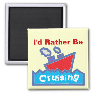 Rather be cruising magnet