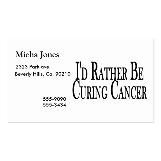 Rather Be Curing Cancer Business Card Templates
