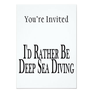 Rather Be Deep Sea Diving Card