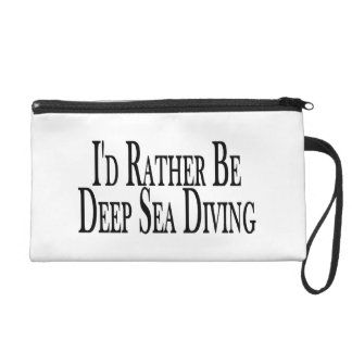 Rather Be Deep Sea Diving Wristlet