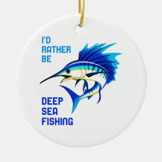 RATHER BE DEEP SEA FISHING CERAMIC ORNAMENT