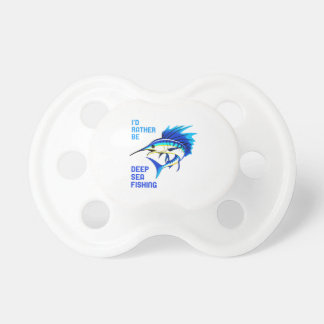RATHER BE DEEP SEA FISHING BooginHead PACIFIER