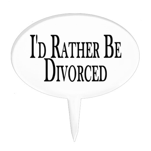 Rather Be Divorced Cake Topper