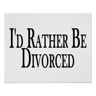 Rather Be Divorced Poster