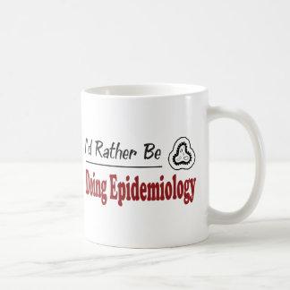 Rather Be Doing Epidemiology Coffee Mug