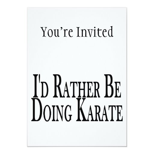 Rather Be Doing Karate Card