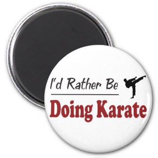 Rather Be Doing Karate Magnet