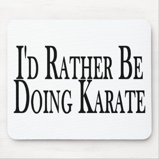 Rather Be Doing Karate Mousepad