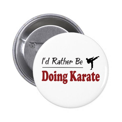 Rather Be Doing Karate Pins