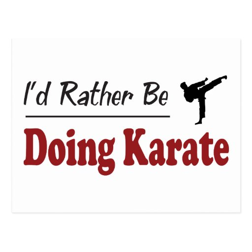 Rather Be Doing Karate Post Cards