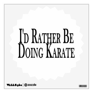 Rather Be Doing Karate Wall Sticker