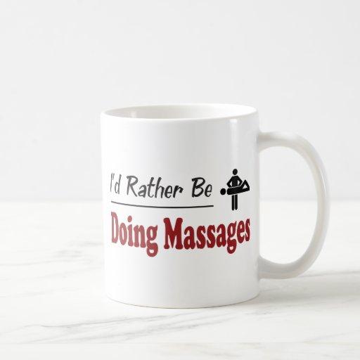 Rather Be Doing Massages Mug