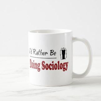 Rather Be Doing Sociology Coffee Mug