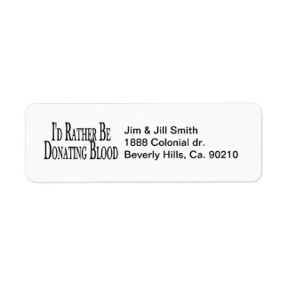 Rather Be Donating Blood Return Address Label