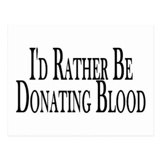Rather Be Donating Blood Postcard