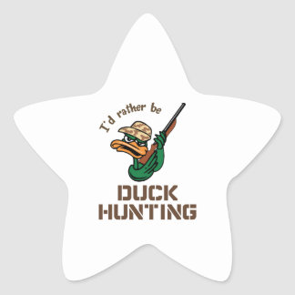 RATHER BE DUCK HUNTING STAR STICKER