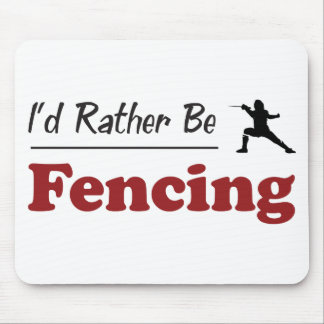 Rather Be Fencing Mouse Pad