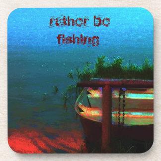Rather be fishing coaster