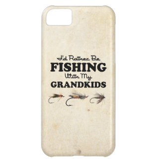 Rather Be Fishing Grandkids iPhone 5C Cases