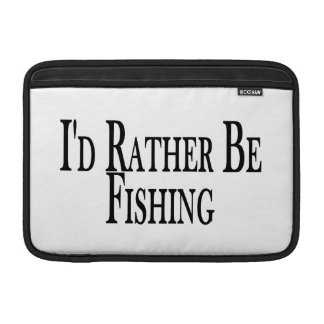 Rather Be Fishing MacBook Sleeve