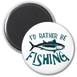 Rather Be Fishing 2 Inch Round Magnet