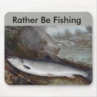 Rather Be Fishing Mouse Pad