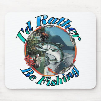 Rather be fishing mouse pads