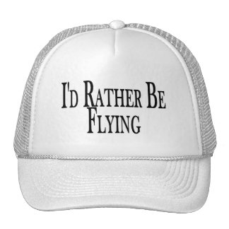 Rather Be Flying Trucker Hat