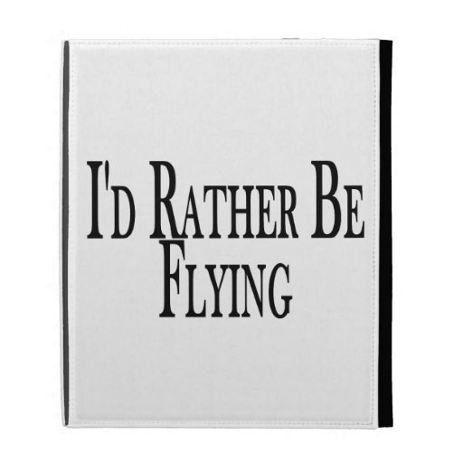 Rather Be Flying iPad Case
