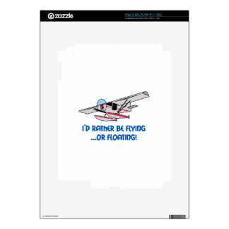 Rather Be Flying Or Floating Decals For iPad 2