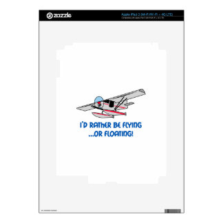 Rather Be Flying Or Floating Skins For iPad 3
