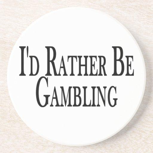 Rather Be Gambling Drink Coaster