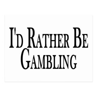 Rather Be Gambling Postcard