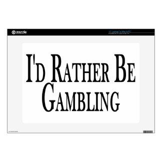 """Rather Be Gambling Skin For 15"""" Laptop"""