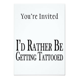 Rather Be Getting Tattooed Card