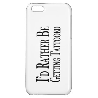 Rather Be Getting Tattooed iPhone 5C Cover